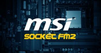MSI Socket FM2 Motherboards